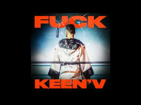 Fuck - Keen'V feat. Missack & Ajnin