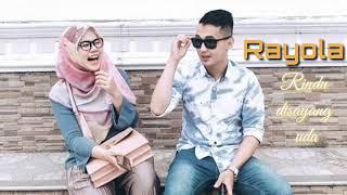 Rayola Rindu di Sayang Uda_ New album 2019