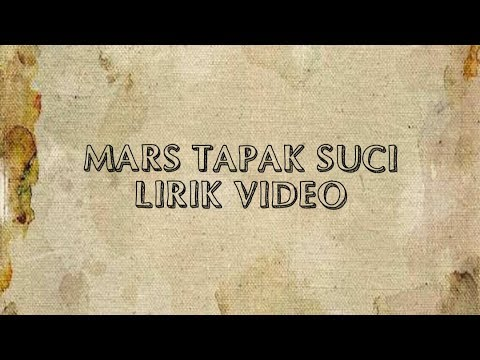 MARS TAPAK SUCI - LIRIK VIDEO