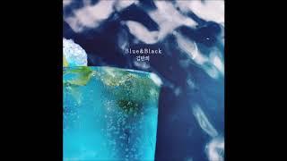 Blue&Black (여름아 부탁해 OST) - 김만희