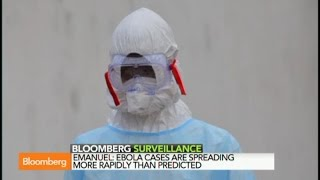 All the Experts Got It Wrong on Ebola Virus: Emanuel