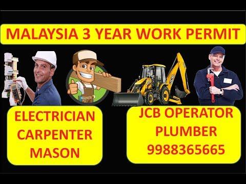 MALAYSIA WORK PERMIT 3 YEARS , NEED JCB OPERATOR , MASON, ELECTRICIAN, PLUMBER, CARPENTER
