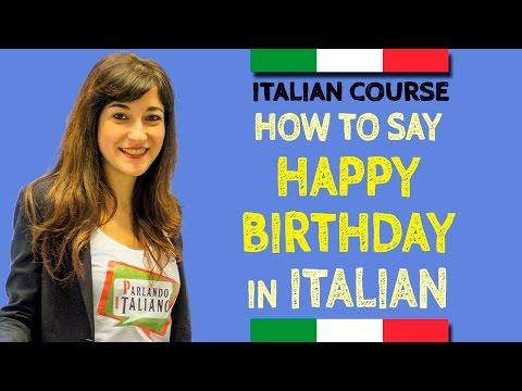 Happy birthday in Italian - Learn Italian