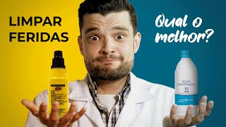 LIMPAR FERIDAS · QUAL O MELHOR PRODUTO?