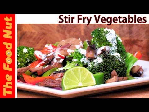Stir Fry Mixed Vegetables Recipe – How To Make Healthy Meal With Veggies | The Food Nut