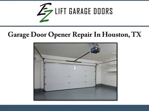 Ez door opener for Garage door repair houston tx