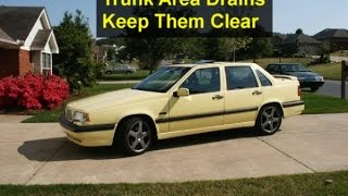 Trunk drains, how to clean them out, Volvo 850 - VOTD
