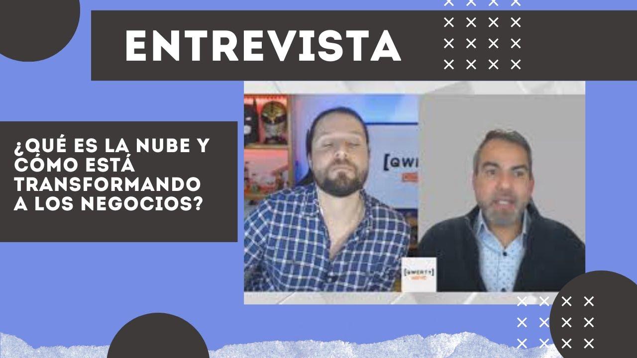 ¿Qué es la nube y cómo está transformando a los negocios? Con Juan Iparraguirre, de Hyland.