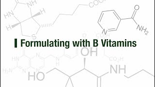 Formulating with B Vitamins