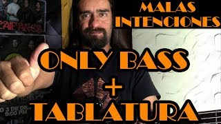 Malas intenciones  – Héroes del silencio - Only Bass + Tablatura
