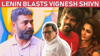 Lenin Bharathi talks in detail about latest Controversy between Nayanthara & Radha Ravi