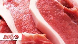Mẹo nhận biết thịt lợn chứa chất tạo nạc | VTC