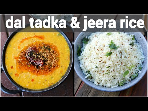 jeera rice and dal tadka recipe | जीरा चावल और दाल तड़का | dhaba style zeera rice & lentil curry