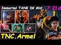 tnc armel dragon knight immortal insane super tank midlane dota 2 7 21d pro gameplay