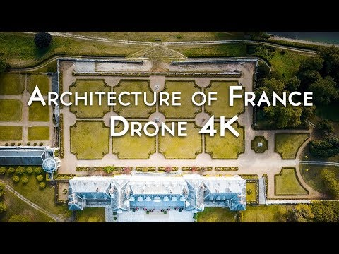 Architecture of France 4K by Drone