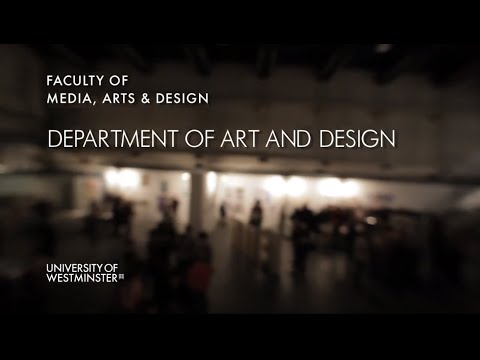Art and Design at the University of Westminster