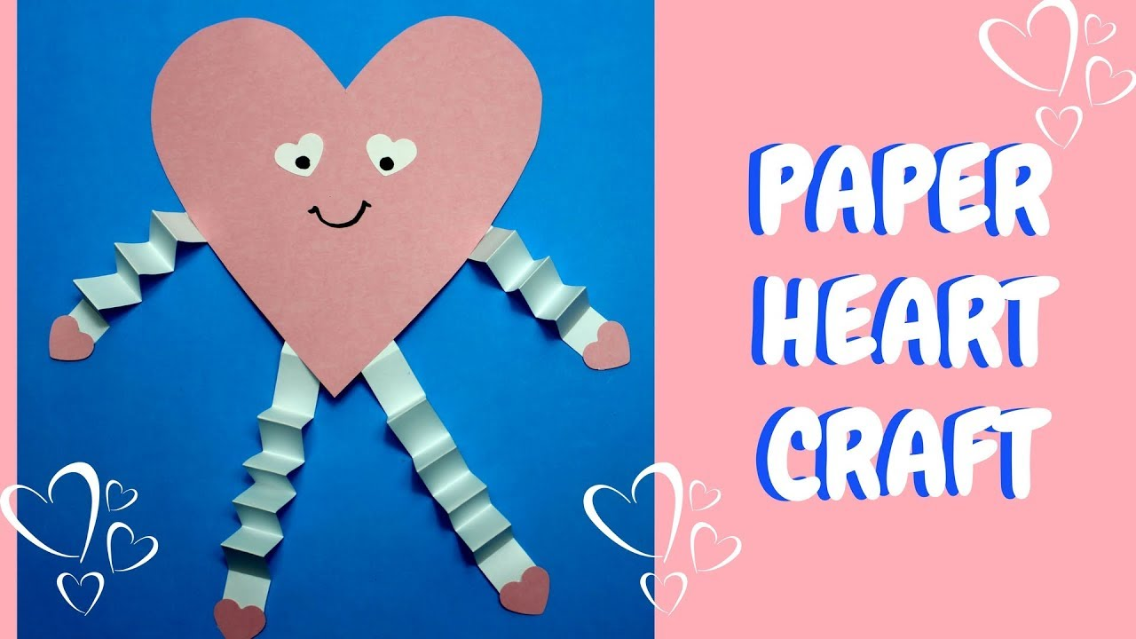 Paper Heart Craft Valentine Crafts For Kids Youtube