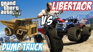 GTA 5 - The Liberator (Monster Truck) Vs Dump Truck | #62 (GTA V)