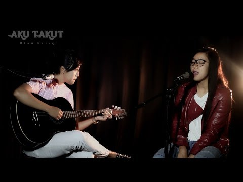 Free Download Aku Takut _ Republik | Cover  Dian Sanex Mp3 dan Mp4