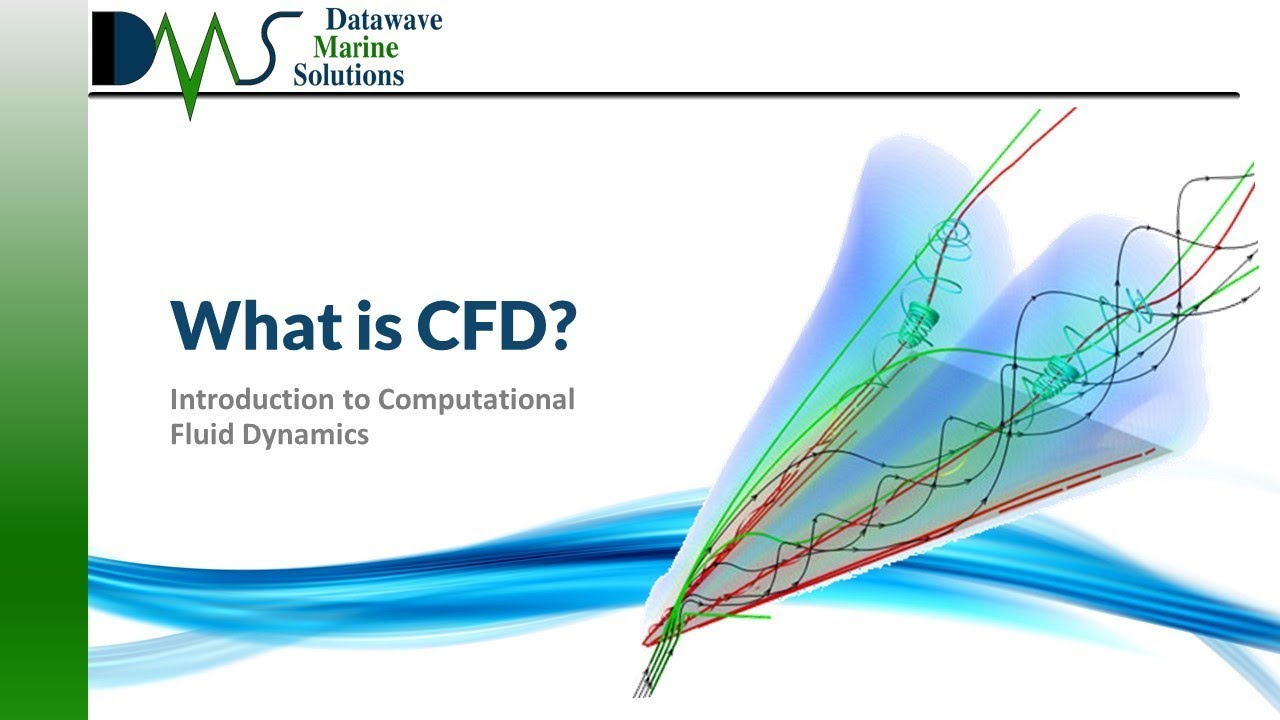 Download WHAT IS CFD:  Introduction to Computational Fluid Dynamics