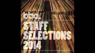 BBE Staff Selections 2014 (Album Sampler)