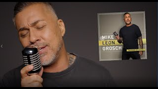 Mike Leon Grosch -- Tausend Melodien -- Official Video