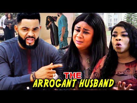 Download The Arrogant Husband FULL Season 7&8 - New Movie'' Uju Okoli & Flashboyy 2021 Latest Nigerian Movie
