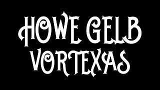 Howe Gelb - Vortexas [Audio Stream]