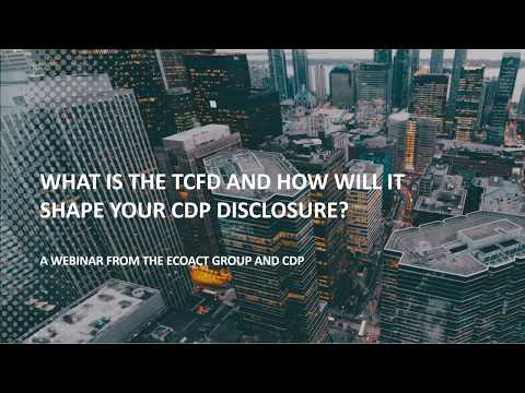 What is the TCFD and how will it shape your CDP disclosure? | webinar