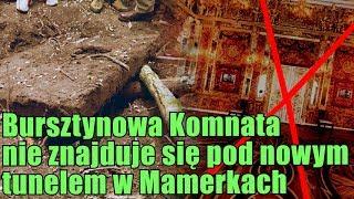 Tajemniczy właz w Mamerkach nie skrywał Bursztynowej Komnaty!