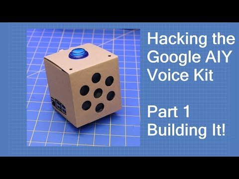 Hacking the Google AIY Voice Kit - Part 1