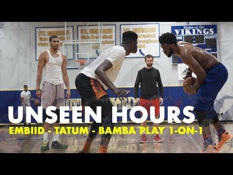 Joel Embiid, Jayson Tatum & Mo Bamba Play 1 on 1   Unseen Hours Ep. 10