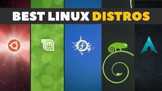 Best Linux Distros: Choosing the Right Linux Version for You