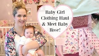 Baby Girl Clothing Haul & Meet Baby Rose