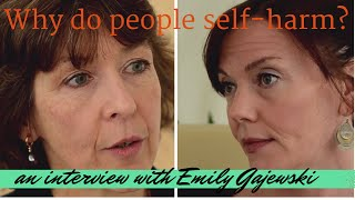Self-Harm - Why do people self harm? Interview with Expert
