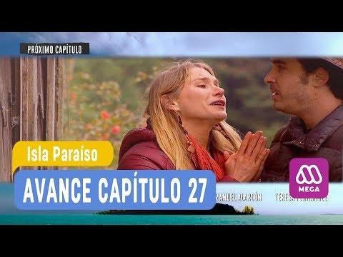 Isla Paraíso - Avance Capítulo 27