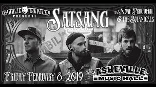 SATSANG Free Livestream @ Asheville Music Hall 2-8-2019