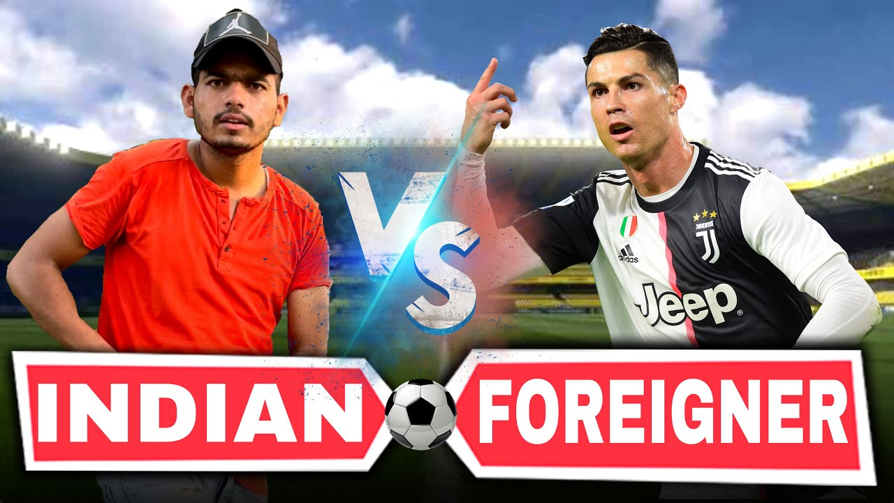 INDIAN vs FOREIGNER | Football Prank | 2 in 1 Vines