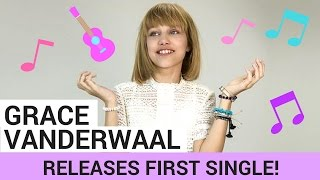 "Grace Vanderwaal Drops First Single ""I Don't Know My Name"""