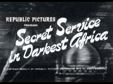 SECRET SERVICE IN DARKEST AFRICA Republic Serial Chapter 1