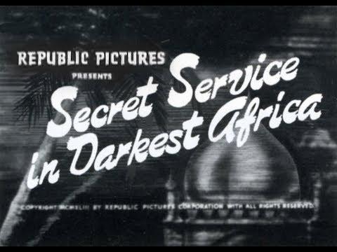 SECRET SERVICE IN DARKEST AFRICA Republic Serial Chapter 1