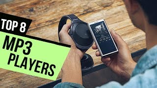 8 Best MP3 Players 2018 Reviews