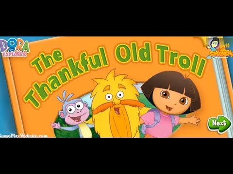 Dora the explorer dora the thankful old troll dora l 39 exploratrice jeux de filles youtube - Jeux de dora 2015 ...