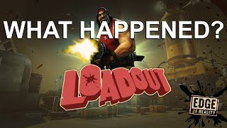 What Happened To Loadout? | Dead Games