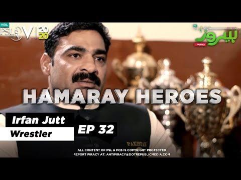 HAMARAY HEROES   Episode 32   Irfan Jutt