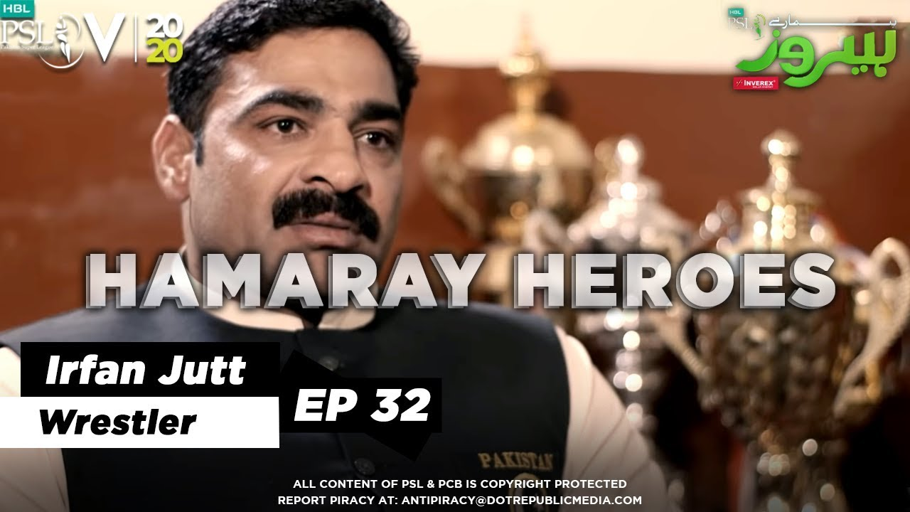 HAMARAY HEROES | Episode 32 | Irfan Jutt