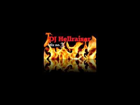Dj hellraiser mix no.3