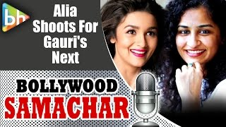 Alia bhatt | shah rukh khan shoots for gauri shinde's next