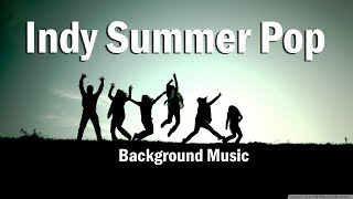 Happy Whistle Indy Summer Pop - Music for your Video project