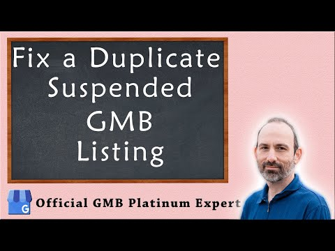How to Fix a Duplicate Suspended Google My Business (GMB) Listing